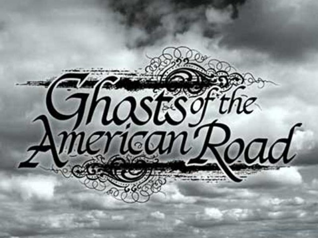 Ghosts of the American Road